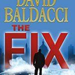 David Baldacci: The Fix