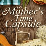 A Mother's Time Capsule: A Poignant Tribute To This Complex Role