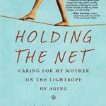 Caregivers: Are You Left Holding The Net?