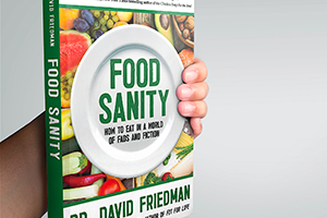 Food Sanity: How to Separate Fact From Fiction