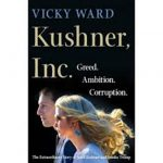 Vicky Ward Talks Kushner, Inc.