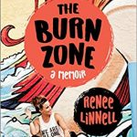The Burn Zone: Renee Linnell