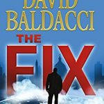 David Baldacci: The Fix