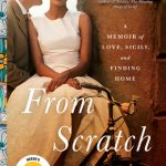 From Scratch: A Memoir of Love, Sicily and Finding Home, Tembi Locke